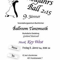 Heute, 9.1.2015 steigt der Neujahrsball 2015 bei uns im VZ Buchkirchen! Musikalische Begleitung durch Gerhard Mairzedt - KEY WEST!!