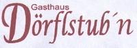 Gasthaus Dörflstubn
