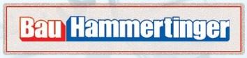Bau Hammertinger GmbH Hoch- und Tiefbau Baggerungen. Transporte, Baustoffe