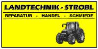 Landtechnik Strobl Reparatur & Handel