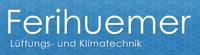 Lüftungs- und Klimatechnik Ferihuemer GmbH & Co KG