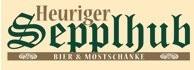 Heuriger Sepplhub Bier & Mostschänke