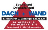 Betrieb Lasberg (DACH + WAND Kiesenhofer und Grilberger Ges.m.b.H., Spenglerei und Dachdeckerei in Lasberg bei Freistadt und Gramastetten.)
