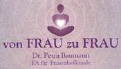 Dr. Petra BAUMANN, Wahlärztin für Frauenheilkunde in St. Oswald bei Freistadt.