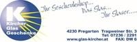 Glas KIRCHER, Glaserei, Geschenke, Hochzeitsausstattung und Haushaltsartikel in Pregarten im Bezirk Freistadt.