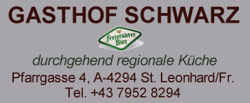 Gasthof SCHWARZ, Kirchenwirt in St. Leonhard bei Freistadt.