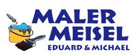 Maler Meisel Eduard & Michael