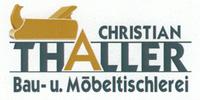 Christian Thaller Bau - und Möbeltischlerei