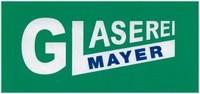 Glaserei Mayer
