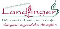Bäckerei / Cafe / Konditorei Landlinger