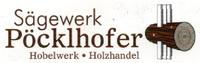 Sägewerk Pöcklhofer