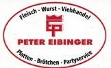 Peter Eibinger Fleisch - Wurst - Viehandel