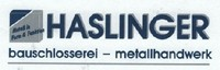 Haslinger Bauschlosserei - Metallhandwerk