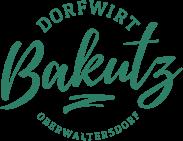 Dorfwirt Bakutz