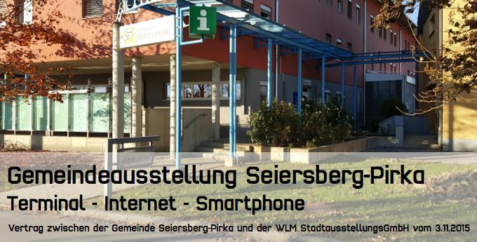 Gemeindeausstellung Seiersberg-Pirka. Vertrag zwischen der Gemeinde Seiersberg-Pirka und der WLM StadtausstellungsGmbH vom 3.11.2015