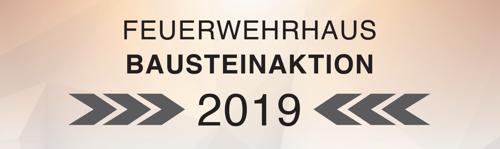 Feuerwehrhaus Bausteinaktion 2019
