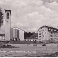 Ca. 1960 Lourdeskirche u. Kurheim St. Raphael, heute St. Raphael Wohnen & Pflege