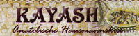 Kayash Anatolische Hausmannskost