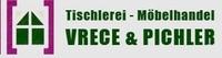 Tischlerei Möbelhandel Vrece & Pichler