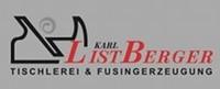 Karl Listberger - Tischlerei & Fusingerzeugung