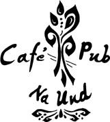 """Cafe Pub """"Na Und"""""""
