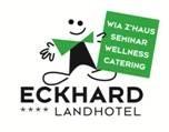 Landhotel Eckhard - WIA Z'HAUS - SEMINAR - WELLNESS - CATERING