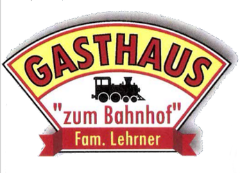 "Gasthaus ""zum Bahnhof"" - Fam. Lehrner"