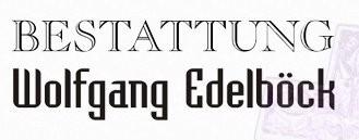 Bestattung - Wolfgang Edelböck
