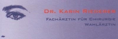 Dr. KARIN RIEDERER Fachärztin für Chirurgie