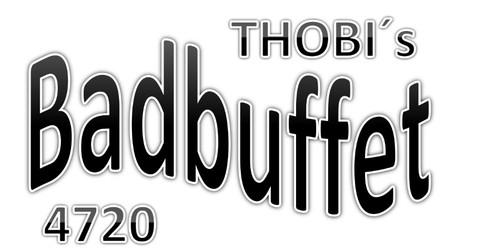 THOBI'S Badbuffet Thomas und Birgit Brunmair