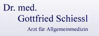 Dr. Gottfried Schiessl Arzt für Allgemeinmedizin