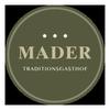 Gasthof MADER***, Gasthof, Gasthaus, Restaurant, Zimmer