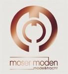 Moser Moden - Mode & Tracht