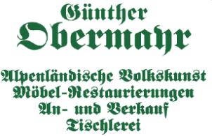 Günther Obermayr Alpenländische Volkskunst Möbel-Restaurierungen An- und Verkauf