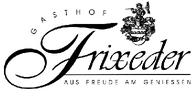 Gasthof - Pension Kurt Frixeder