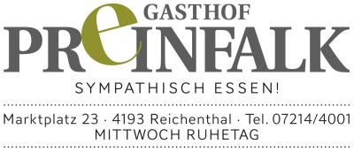 Gasthof PREINFALK, Gasthaus, Restaurant, Cafe, Zimmer, Veranstaltungssaal in Reichenthal bei Freistadt.