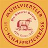 Schafzucht-Biokäserei Karl & Ursula Ortner in Gutau bei Freistadt.