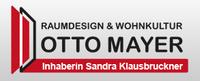 Raumdesign & Wohnkultur - Otto Mayer