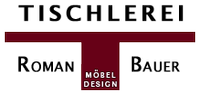 Tischlerei & Möbeldesign - Roman Bauer