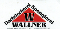 Dachdeckerei Spenglerei Wallner