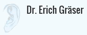 Dr. Erich Gräser Facharzt für Hals-, Nasen- und Ohrenkrankheiten