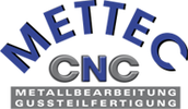 METTEC CNC-Metallbearbeitung und Gussteilfertigung GmbH