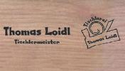 Tischlermeister Thomas Loidl