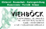 VIEHBÖCK, Gärtnerei, Baumschule, Gartengestaltung, Baumabtragung, Spezialbaumfällung, Blumenstube, Floristik und Kränze in Schönau i.M.
