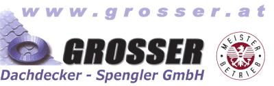 GROSSER Dachdecker-Spengler GmbH in Unterweißenbach im Bezirk Freistadt.