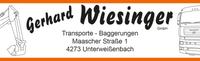 Gerhard WIESINGER GmbH, Transporte, Schottertransporte, Baggerungen, Planierarbeiten, Kranarbeiten, Steinmauern, Baustoffe in Unterweißenbach im Bezirk Freistadt.