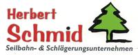 Herbert Schmid Seilbahn- und Schlägerungsunternehmen