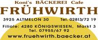 Stammhaus Altmelon (Bäckerei und Café-Konditorei FRÜHWIRTH in Altmelon im Bezirk Zwettl und Königswiesen im Bezirk Freistadt.)