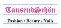 TausendSchön | TausendSchön Fashion, Beauty & Nails