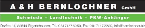 A&H Bernlochner GmbH   Schmiede - Landtechnik - PKW-Anhänger